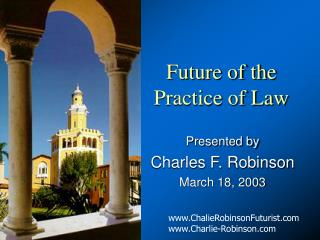 Future of the  Practice of Law