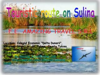 Touristic route on Sulina