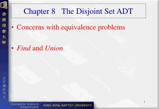 Chapter 8   The Disjoint Set ADT