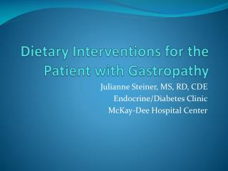 Dietary Interventions for the Patient with Gastropathy