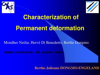 Characterization of Permanent deformation