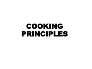 COOKING PRINCIPLES