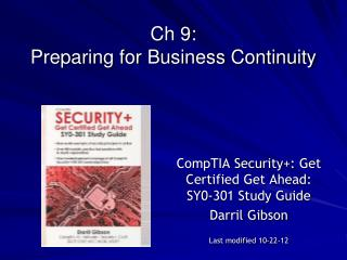 Ch 9:  Preparing for Business Continuity