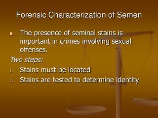 Forensic Characterization of Semen
