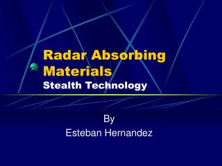 Radar Absorbing Materials Stealth Technology