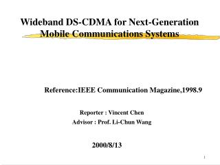 Wideband DS-CDMA for Next-Generation Mobile Communications Systems