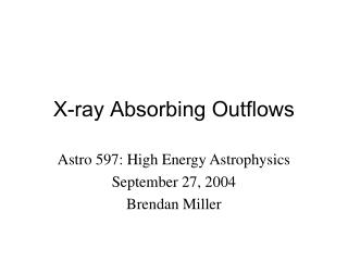 X-ray Absorbing Outflows
