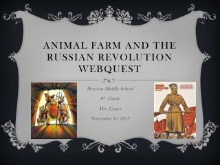 Animal Farm and the Russian Revolution Webquest