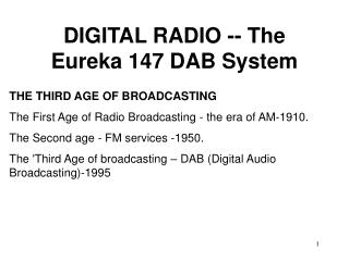 DIGITAL RADIO -- The Eureka 147 DAB System