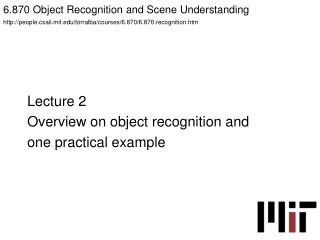 6.870 Object Recognition and Scene Understanding