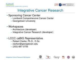Sponsoring Cancer Center  Lombardi Comprehensive Cancer Center  Georgetown University  Workspaces  Architecture (develop