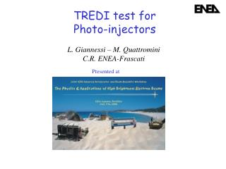 TREDI test for Photo-injectors
