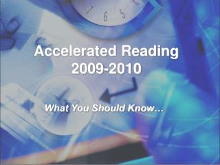 Accelerated Reading 2009-2010