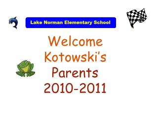 Welcome Kotowski's Parents 2010-2011