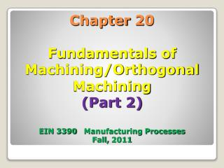 20.4 Orthogonal Machining (Two Forces)