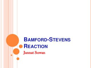 Bamford-Stevens Reaction