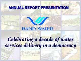 ANNUAL REPORT PRESENTATION