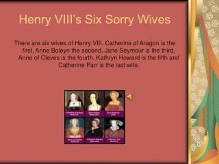 Henry VIII's Six Sorry Wives