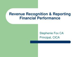 Revenue Recognition & Reporting Financial Performance