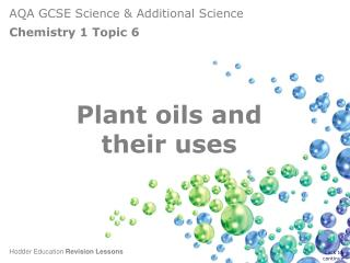Plant oils and  their uses