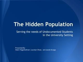 The Hidden Population
