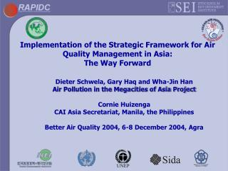 Implementation of the Strategic Framework for Air Quality Management in Asia:  The Way Forward