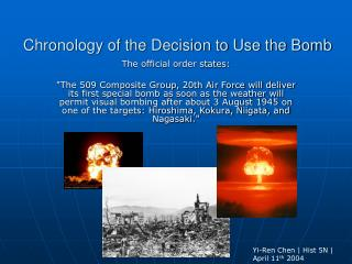 Chronology of the Decision to Use the Bomb