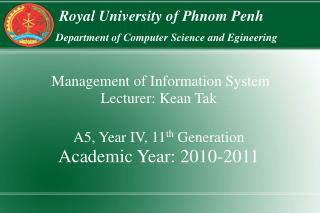 Royal University of Phnom Penh Department of Computer Science and Egineering