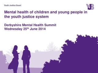 Mental health in the youth justice system