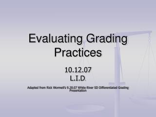 Evaluating Grading Practices