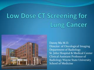Low Dose CT Screening for Lung Cancer