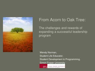 From Acorn to Oak Tree: The challenges and rewards of expanding a successful leadership program