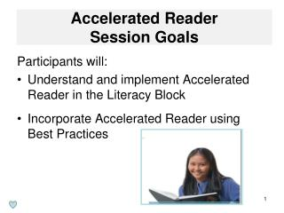 Accelerated Reader  Session Goals