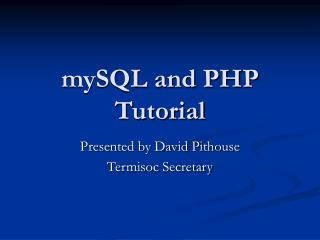 mySQL and PHP Tutorial