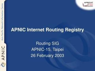 APNIC Internet Routing Registry