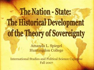 The Nation - State:  The Historical Development  of the Theory of Sovereignty