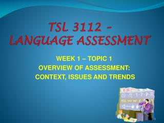 TSL 3112 –  LANGUAGE ASSESSMENT