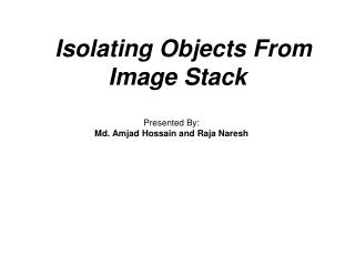 Is olating Objects From Image Stack