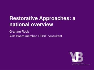 Restorative Approaches: a national overview