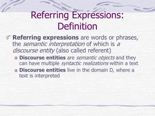 Referring Expressions: Definition