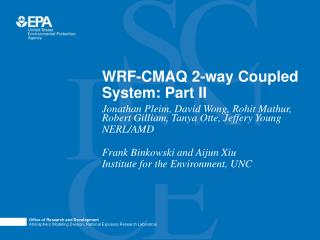 WRF-CMAQ 2-way Coupled System: Part II