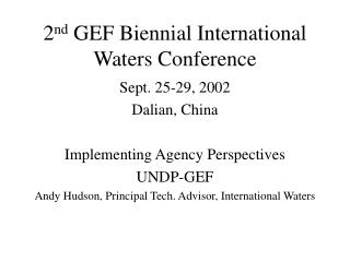 2 nd  GEF Biennial International Waters Conference