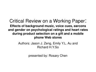 Authors: Jason J. Zeng, Emily Y.L. Au and Richard H.Y.So presented by: Rosary Chen