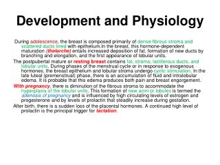 Development and Physiology
