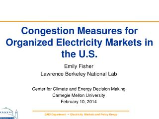 Congestion Measures for  Organized Electricity Markets  in the U.S.