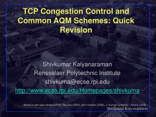 TCP Congestion Control and Common AQM Schemes: Quick Revision