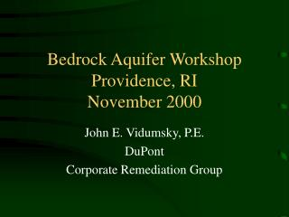 Bedrock Aquifer Workshop Providence, RI November 2000