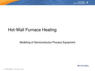 Hot-Wall Furnace Heating