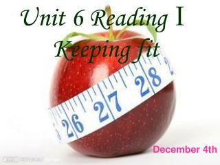 Unit 6 ReadingⅠ Keeping fit