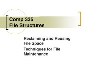 Comp 335 File Structures